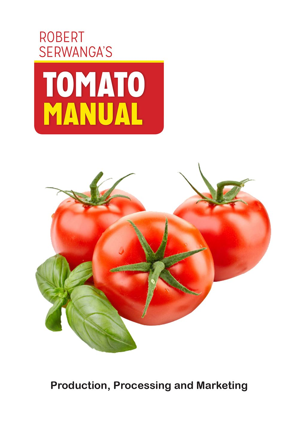 Tomato Manual | Agrarian Systems